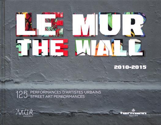the wall le mur