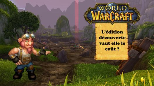 wow edition decouverte